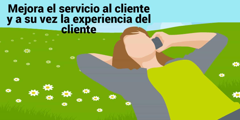 Mejora el servicio al cliente y a su vez la experiencia del cliente