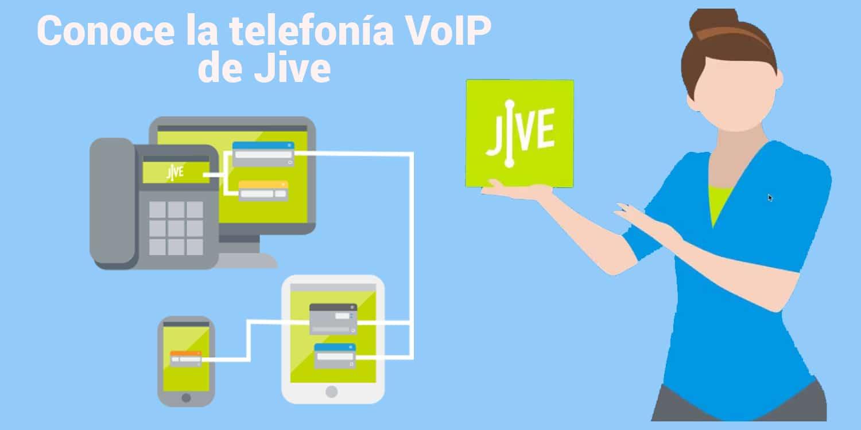 Conoce la telefonía VoIP de Jive