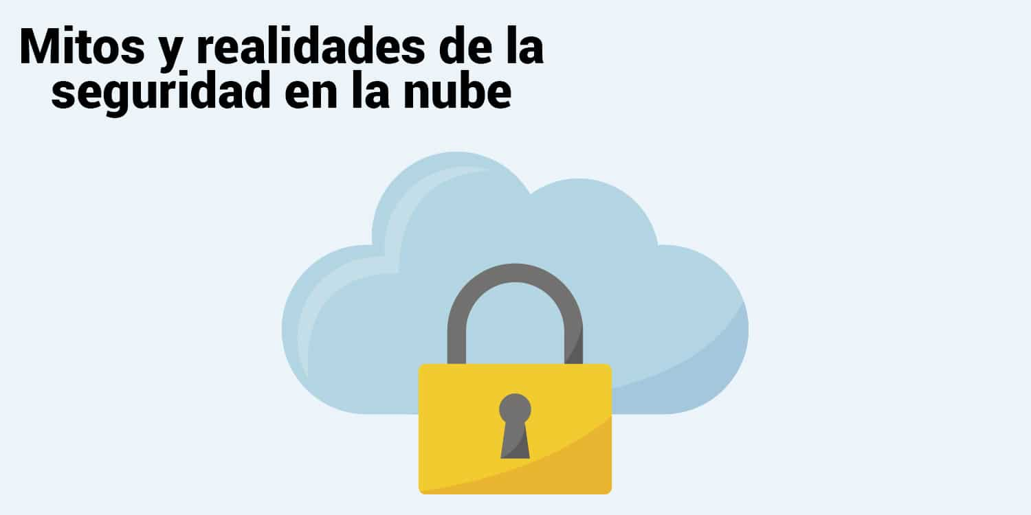 Mitos y realidades de la seguridad en la nube- Jive Communications